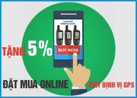 Tặng 5% đơn hàng đặt mua online máy định vị GPS
